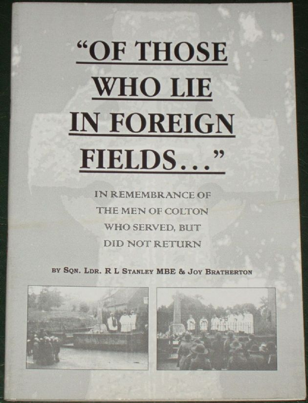 Of Those Who Lie in Foreign Fields, by RL Stanley and J Batherton